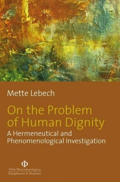 On the Problem of Human Dignity