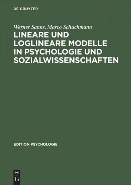 Lineare und loglineare Modelle in Psychologie und Sozialwissenschaften