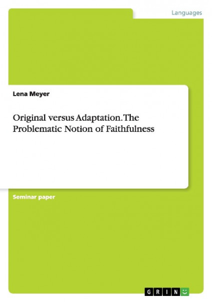 Original versus Adaptation. The Problematic Notion of Faithfulness