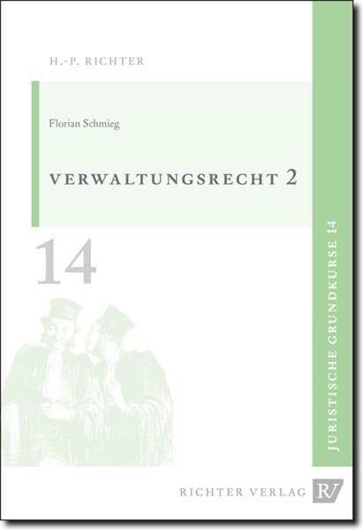 Juristische Grundkurse: Verwaltungsrecht: Allgemeiner Teil 2