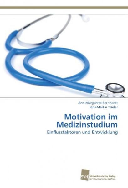 Motivation im Medizinstudium