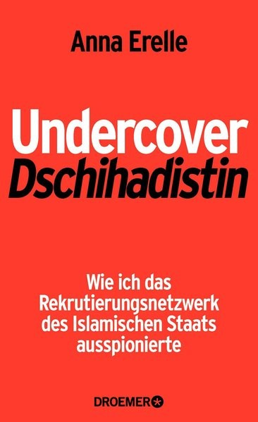 Undercover-Dschihadistin: Wie ich das Rekrutierungsnetzwerk des Islamischen Staats ausspionierte