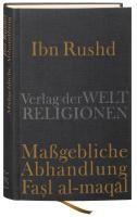 Ibn Rushd, Maßgebliche Abhandlung - Fasl al-maqal