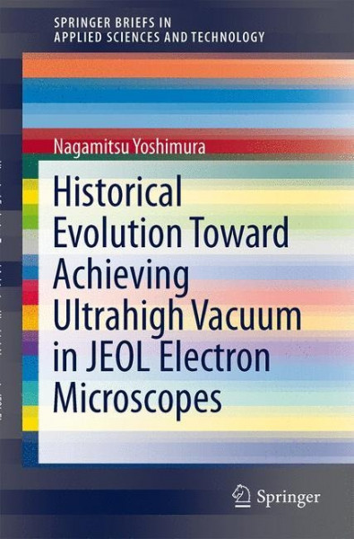 Historical Evolution Toward Achieving Ultrahigh Vacuum in JEOL Electron Microscopes