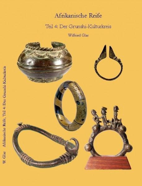 Afrikanische Reife für Kunstsammler 04. Der Grunshi-Kulturkreis