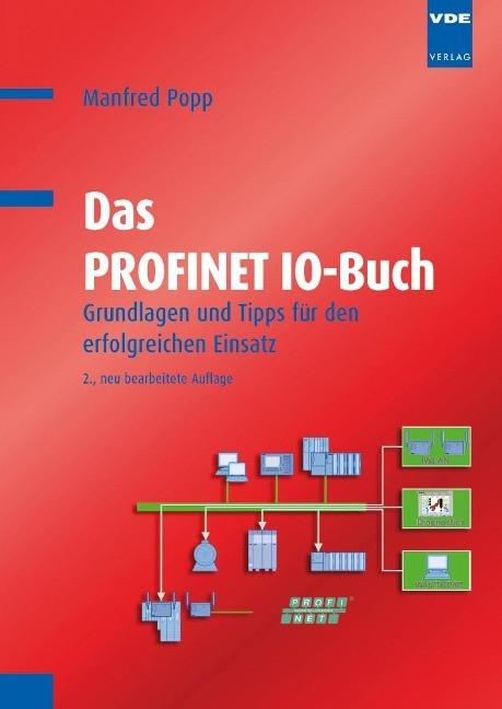 Das PROFINET IO-Buch - Popp, Manfred