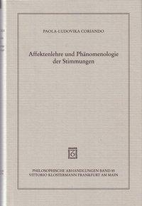 Affektenlehre und Phänomenologie der Stimmungen