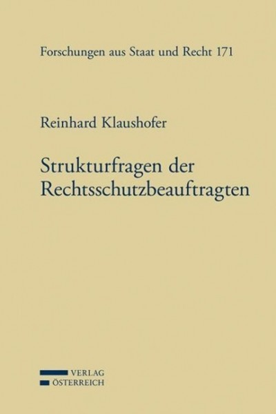 Strukturfragen der Rechtsschutzbeauftragten