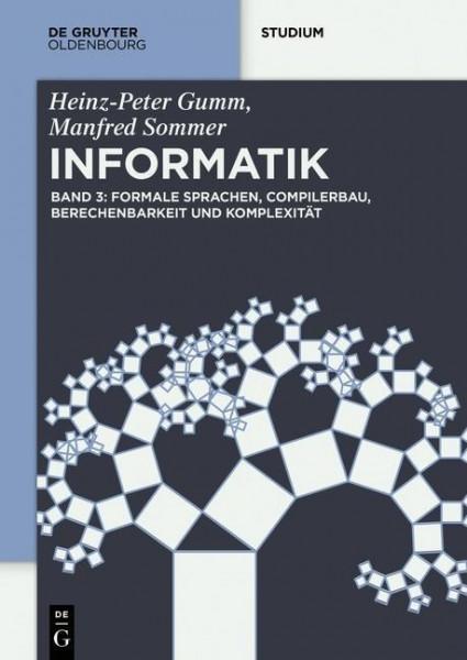 Formale Sprachen, Compilerbau, Berechenbarkeit und Komplexität