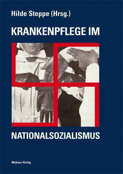 Krankenpflege im Nationalsozialismus