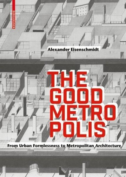 The Good Metropolis