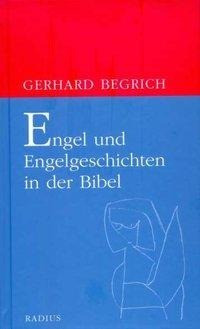 Engel und Engelgeschichten in der Bibel
