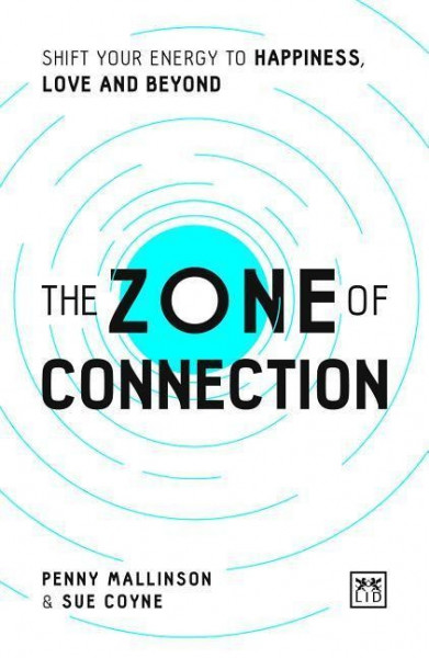 The Zone of Connection