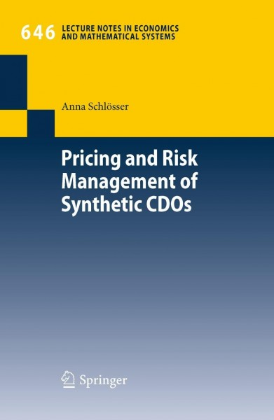 Pricing and Risk Management of Synthetic CDOs