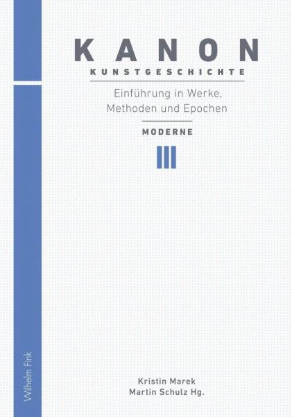 Kanon Kunstgeschichte 3. Einführung in Werke, Methoden und Epochen