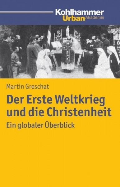 Der Erste Weltkrieg und die Christenheit
