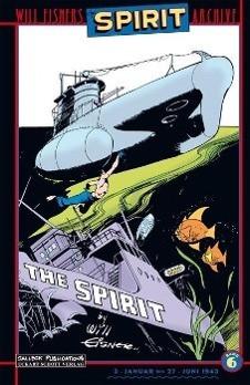 Will Eisners Spirit Archive 06. Januar - Juni 1943. Der Spirit