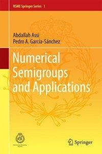 Numerical Semigroups and Applications