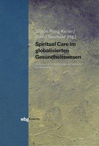 Spiritual Care im globalisierten Gesundheitswesen