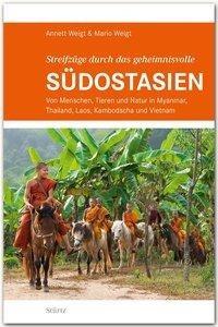 Streifzüge durch das geheimnisvolle SÜDOSTASIEN - STÜRTZ Verlag