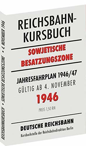 Reichsbahnkursbuch der sowjetischen Besatzungszone - gültig ab 4. November 1946