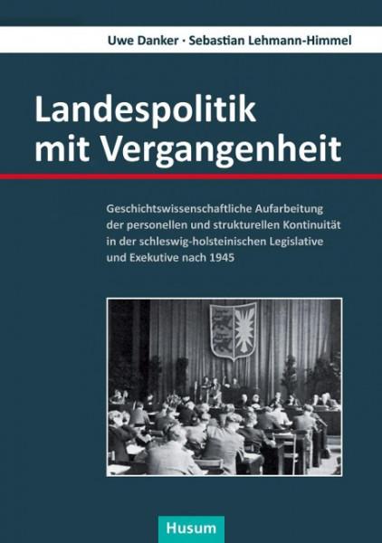 Landespolitik mit Vergangenheit
