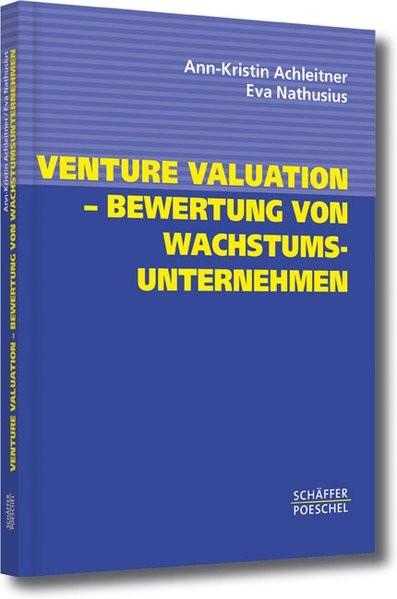 Venture Valuation - Bewertung von Wachstumsunternehmen