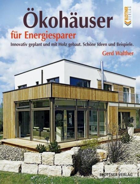 Ökohäuser für Energiesparer