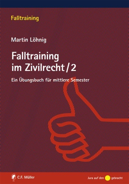 Falltraining im Zivilrecht 2
