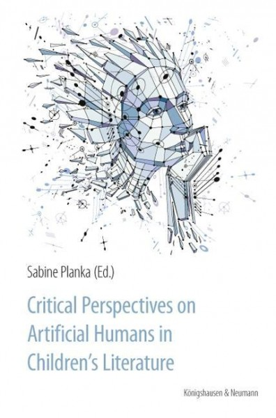 Critical Perspectives on Artificial Humans in Children's Literature