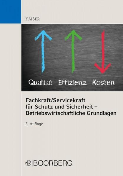 Fachkraft/Servicekraft für Schutz und Sicherheit - Betriebswirtschaftliche Grundlagen