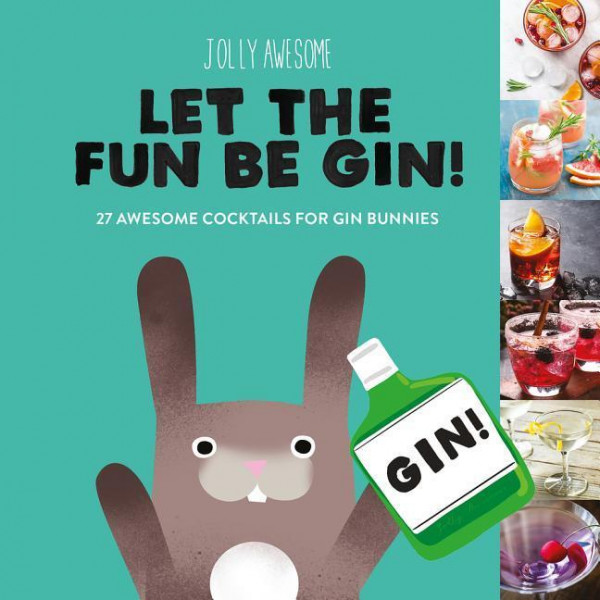Jolly Awesome Let the Fun Be Gin