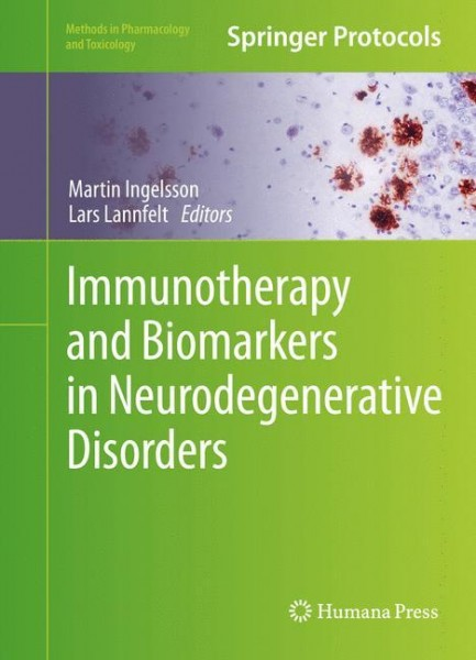 Immunotherapy and Biomarkers in Neurodegenerative Disorders