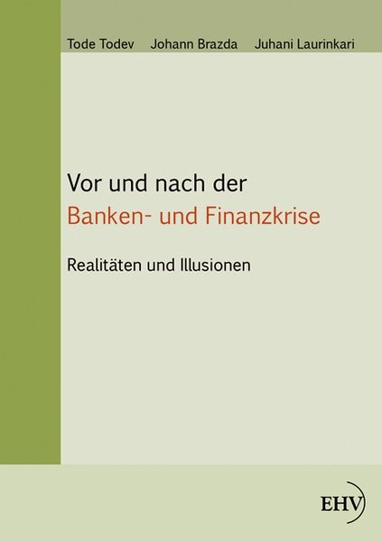 Vor und nach der Banken- und Finanzkrise