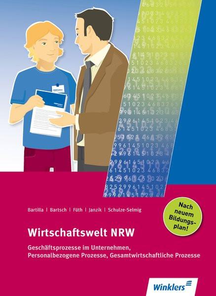 Wirtschaftswelt NRW: Geschäftsprozesse im Unternehmen, Personalbezogene Prozesse, Gesamtwirtschaftli