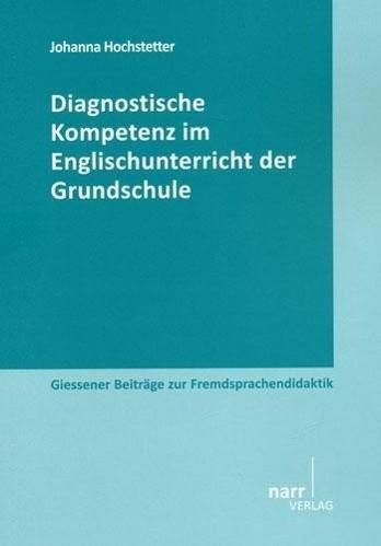 Diagnostische Kompetenz im Englischunterricht der Grundschule