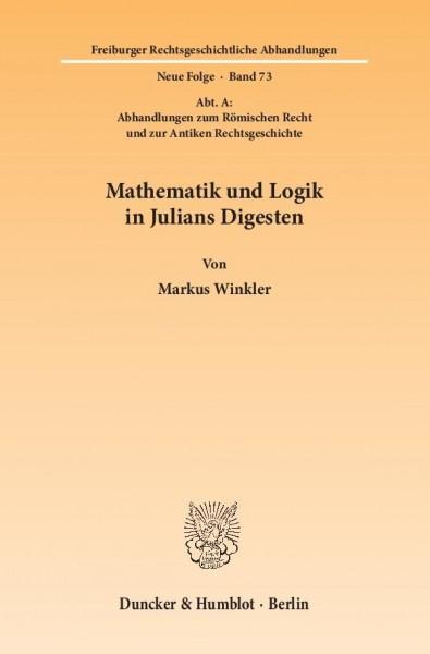 Mathematik und Logik in Julians Digesten