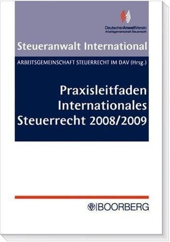 Praxisleitfaden Internationales Steuerrecht 2008/2009