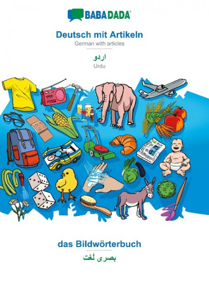 BABADADA, Deutsch mit Artikeln - Urdu (in arabic script), das Bildwörterbuch - visual dictionary (in