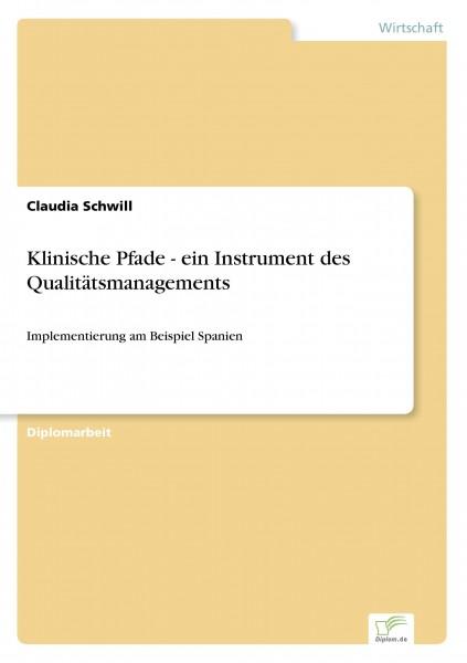 Klinische Pfade - ein Instrument des Qualitätsmanagements