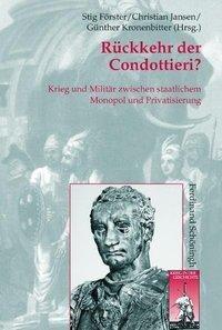 Rückkehr der Condottieri?