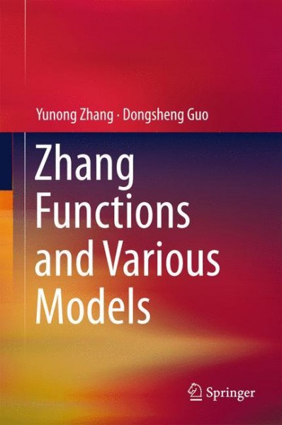 Zhang Functions and Various Models