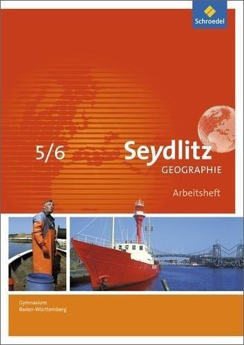 Seydlitz Geographie 5 / 6. Arbeitsheft. Gymnasien. Baden-Württemberg