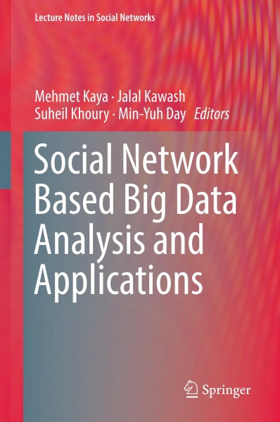 Social Network Based Big Data Analysis and Applications