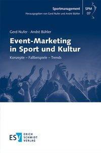 Event-Marketing in Sport und Kultur
