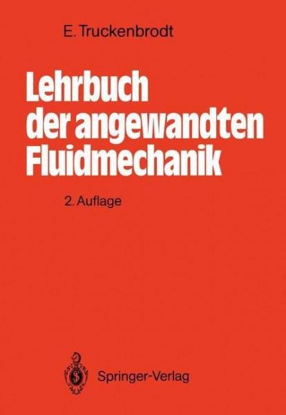Lehrbuch der angewandten Fluidmechanik
