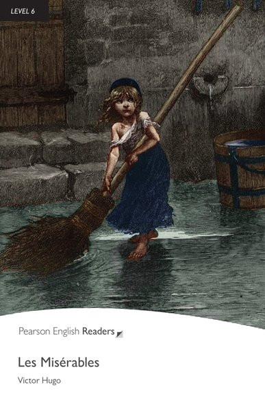 Les Misérables - Englisch-Lektüre für Fortgeschrittene ab C1 (Pearson Readers - Level 6)