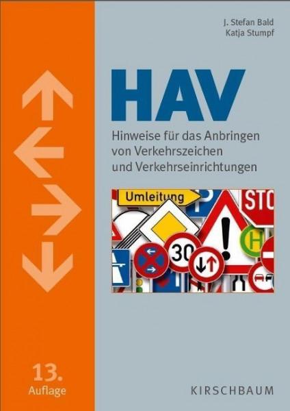 HAV. Hinweise für das Anbringen von Verkehrszeichen und Verkehrseinrichtungen