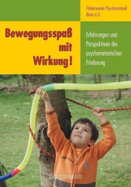 Bewegungsspa? mit Wirkung! - F?rderverein Psychomotorik Bonn e. V.