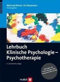 Lehrbuch Klinische Psychologie - Psychotherapie